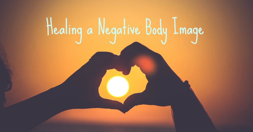 body image - tips to heal
