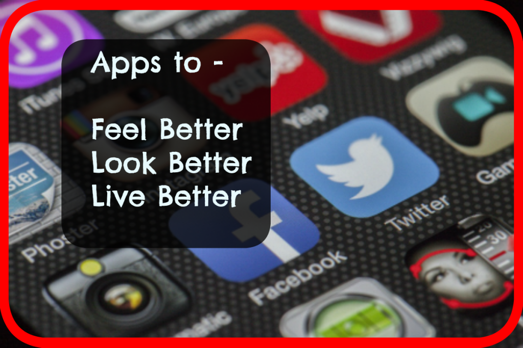 Apps to Help You Look and Feel Fabulous