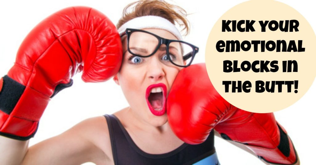 Kick Your Emotional Blocks in the Butt for an Amazing Body Transformation