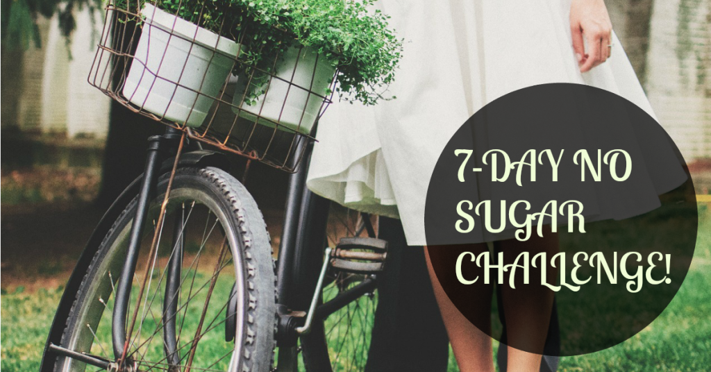 The 7-Day (Skinny & Sexy) No Sugar Challenge
