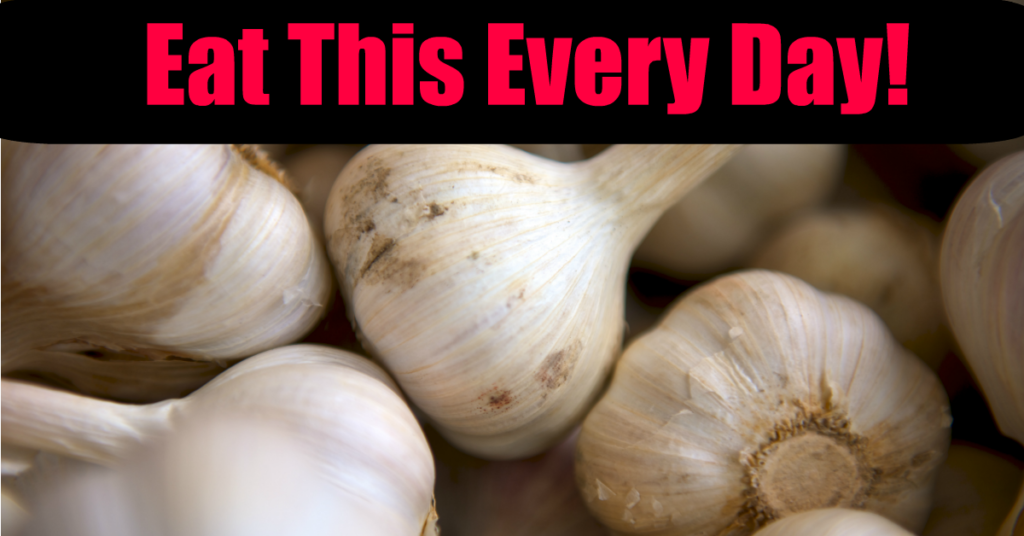 6 Amazing Reasons to Eat Garlic Daily