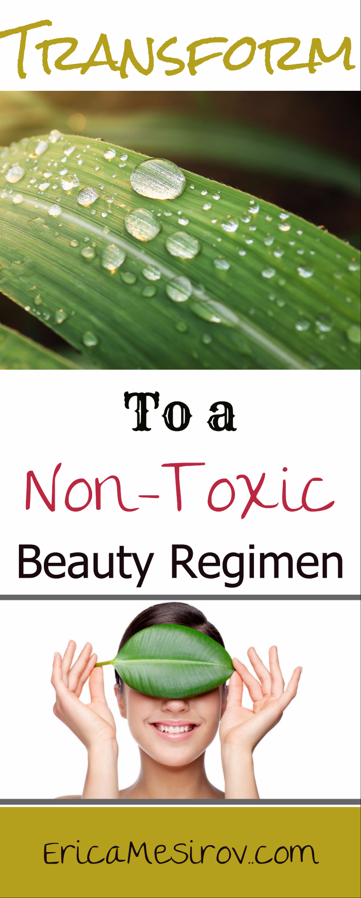 Transform to a non-toxic beauty regimen