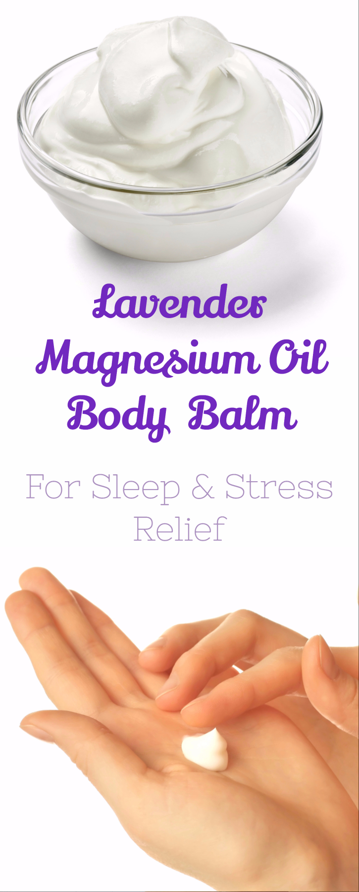 magnesium oil lavender body balm for good sleep and stress relief. essential oil- moisturize- insomnia- sleep- routine- restful- anxiety- relief