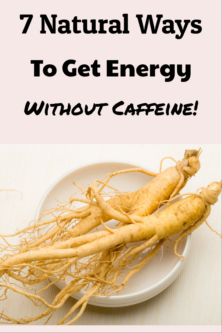 7 natural foods and supplements for energy (ginseng use/ maca uses/ rosemary uses/ dry brushing for energy/ naturally get energy. cut back on caffeine. drink less coffee/ does tea have caffeine/ decaf teas/ decaf coffees/ ;why can't sleep/ supplements for energy/ herbal energizers)