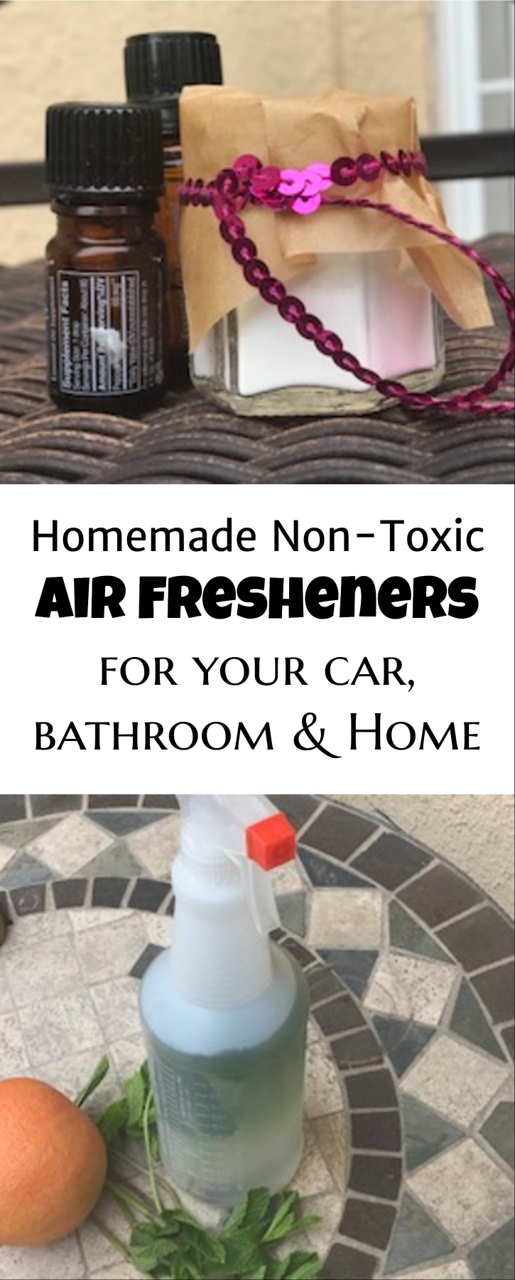 non-toxic air freshener/ homemade air freshener/ make car smell clean/ make bathroom smell clean/ toxic chemicals in air fresheners/ healthy air fresheners/ essential oils/ orange essential oil/ peppermint essential oil/ crafts for your home)