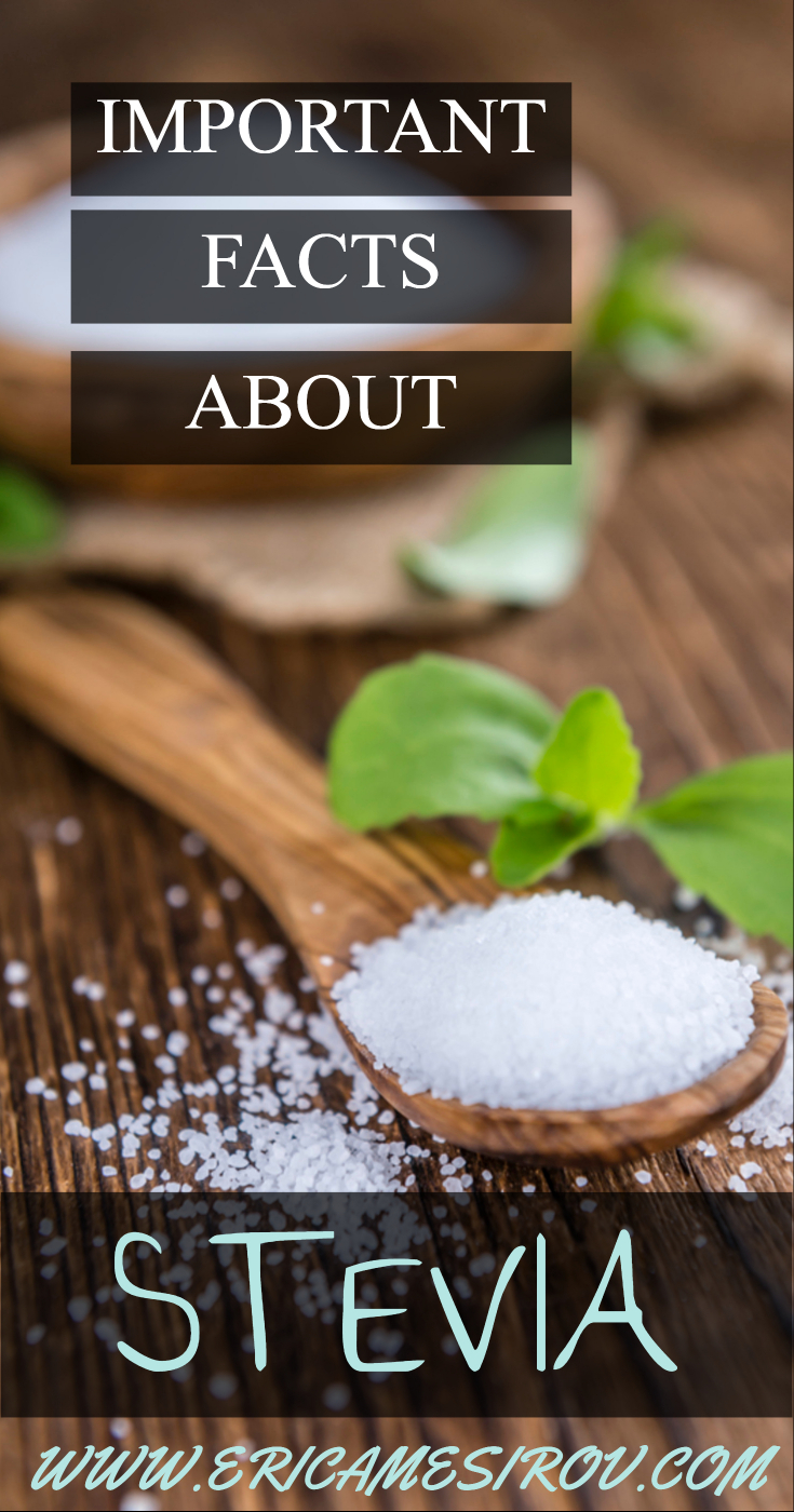 Important facts about stevia (best sugar substitutes/ better artificial sweeteners/ sugar alcohols safe/ sweetener for diabetics/ give up sugar/ sugar-free dessert/ give up sugar/ natural sweetener/ low-glycemic sugar/ low-calorie sugar/ all-natural)