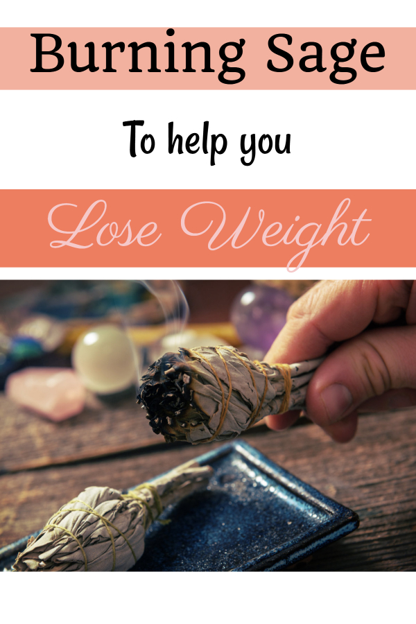 Burning sage to lose weight (weight loss spirituality/ alternative weight loss/ burning sage benefits/ smudging for health/ cleansing aura to lose weight/ burning sage aura/ spiritual aspect weight problems/ mental roadblocks to losing weight)