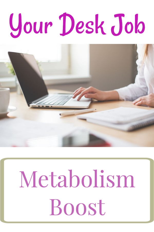 Boost your metabolism at work (office exercise/ desk exercise/ workout at work/ weight loss desk job/ sitting and metabolism/ get moving/ sedentary job fix/ lack of movement/ sitting too long/ dangers of sitting)