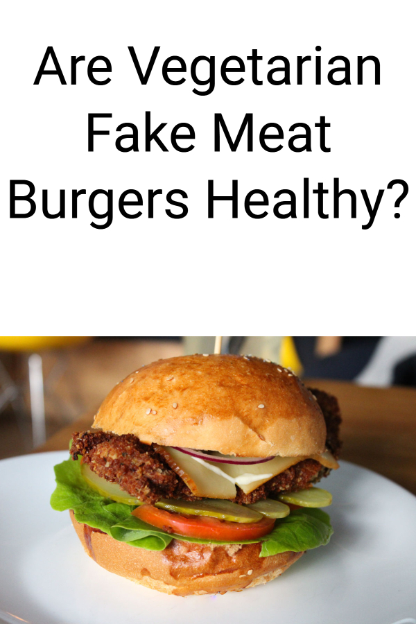 Vegetarian meat burgers: are they healthy? Everything about Beyond Meat Burgers, Impossible Burgers, fake meat burgers, vegetarian burgers, and other vegetarian options. Are they healthy? Are they just a fad? Are they better for you than eating a real burger? Get the truth about the fake meat craze. Should you eat then? Let's find out!